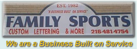 "FAMILY SPORTS - Custom Lettering & More ""A Business Built on Service"""